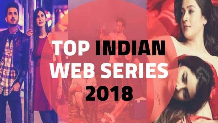 Indian-Top-12-Web-Series-of-2018-news-dkoding