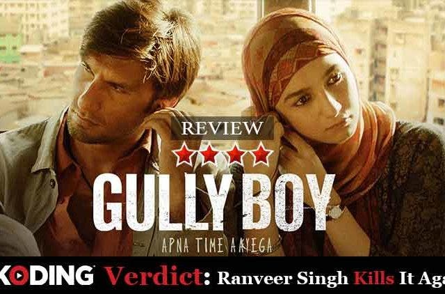 Gully-Boy-ranveer-singh-alia-bhatt-Movie-Review-Entertainment-Bollywood-dkoding