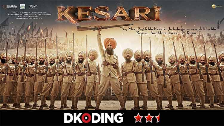 Akshay-kumar-kesari-Movie-Review-Entertainment-Bollywood-Reviews-DKODING