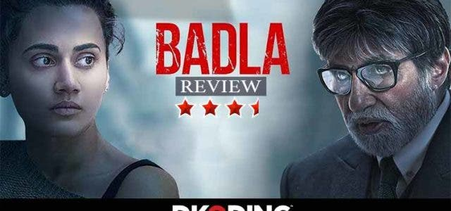 badla-movie-review-amitabh-bachchan-taapsee-pannu-Review-Dkoding