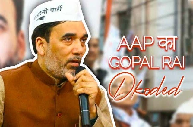 Aap-Ka-Gopal-Rai-Dkoded-Videos-DKODING