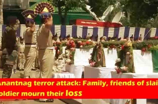 Anantnag-Slain-Soldiers-Families-Mourned-videos-DKODING