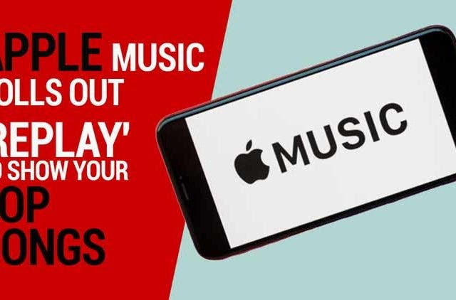 Apple-Music-rolls-out-Replay-to-show-your-top-songs-Videos-DKODING