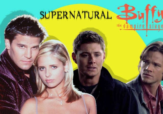 Buffy and Supernatural