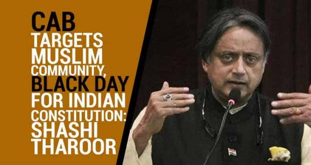 CAB-targets-Muslim-community-black-day-for-Indian-Constitution-Shashi-Tharoor-Videos-DKODING