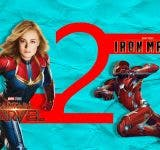'Captain Marvel 2' to go 'Iron Man 2' Way