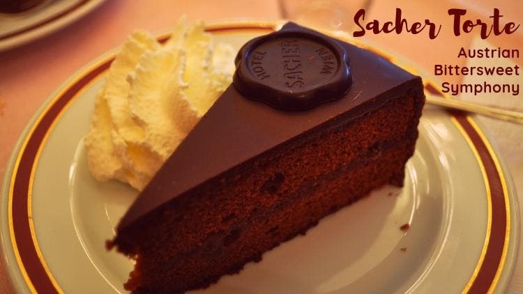 Desserts-sacher-torte-travel-and-food-lifestyle-DKODING