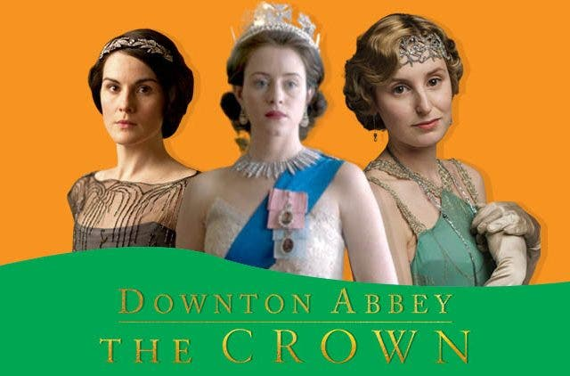 Downton Abbey and The Crown