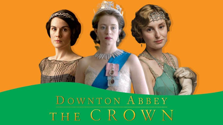 Embrace Yourself For A Downton Abbey And The Crown Crossover