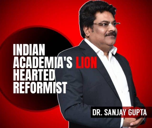Ramagya Group Founder Dr. Sanjay Gupta — Indian Academia's Lionhearted Reformist
