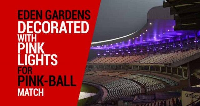 Eden-Gardens-decorated-with-pink-lights-for-pink-ball-match-Videos-DKODING
