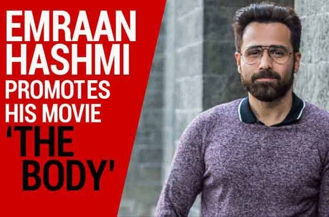 Emraan-Hashmi-Promotes-The-Body-Videos-DKODING