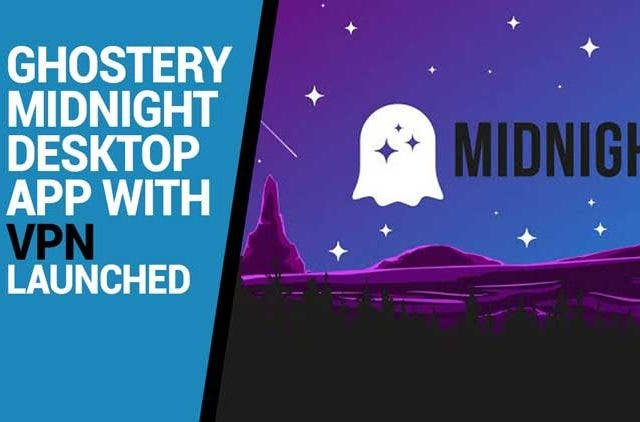 Ghostery-Midnight-desktop-app-with-VPN-launched-Videos-DKODING