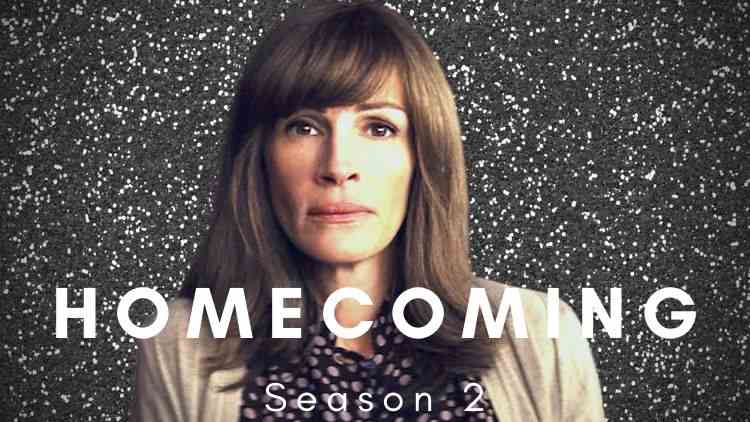 The Wait Is Over! Homecoming Season 2 Release Date Confirmation