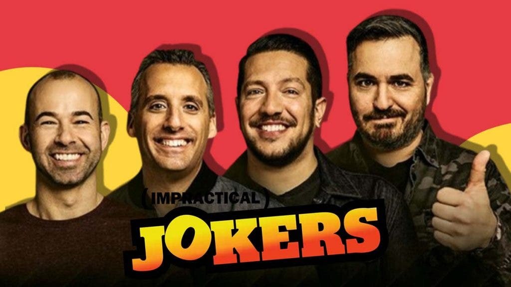 The Impractical Jokers World Only Gets Broader