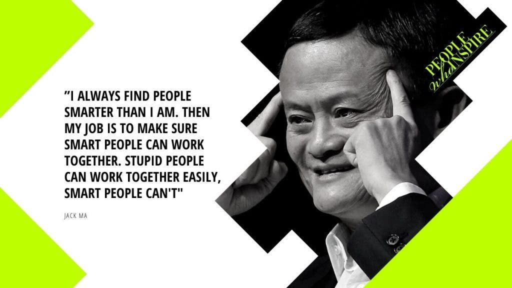 Jack Ma Quote - 10 Self-Made Billionaires — People Who Inspire The World
