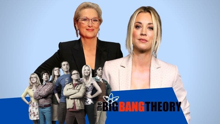 A Feud Going On Between Meryl Streep And Kaley Cuoco About The Ending Of The Big Bang Theory