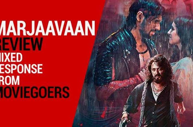 Marjaavaan-receives-mixed-response-from-moviegoers-Videos-DKODING