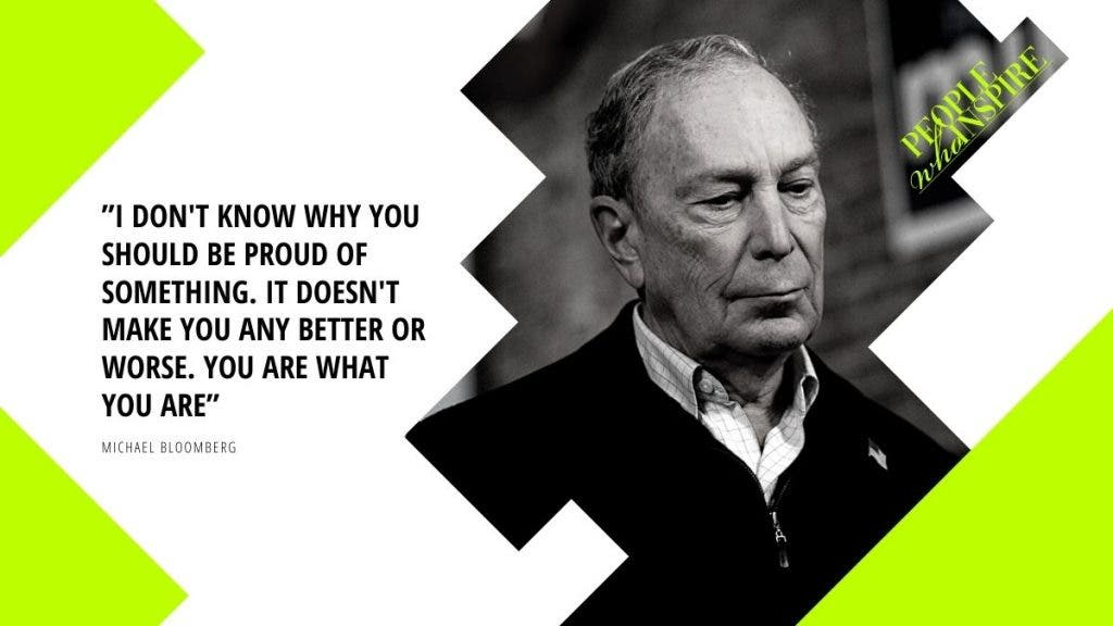 Michael Bloomberg Quote - 10 Self-Made Billionaires — People Who Inspire The World