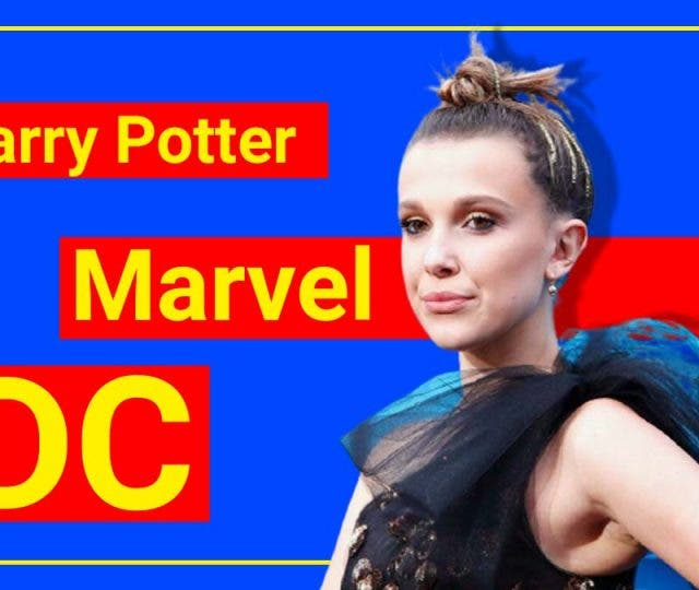 Millie Bobby Brown hates Harry Potter, Marvel, and DC