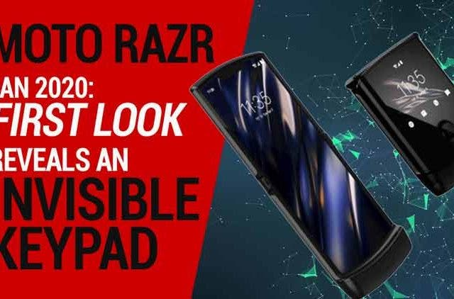 Moto-Razr-Jan-2020-First-Look-reveals-an-Invisible-Keypad-Videos-DKODING