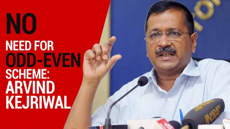 Sky is clear, no need for odd-even scheme extension: Arvind Kejriwal