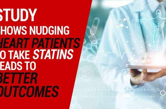 Nudging-heart-patients-to-take-statins-leads-to-better-outcomes-Videos-DKODING