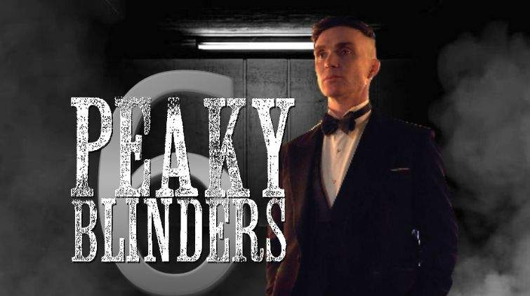 Peaky Blinders Are Ready To Roll: Season 6 Release Date Confirmation