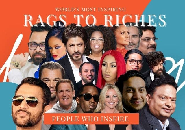 21 World's Most Inspiring Rags to Riches Success Stories