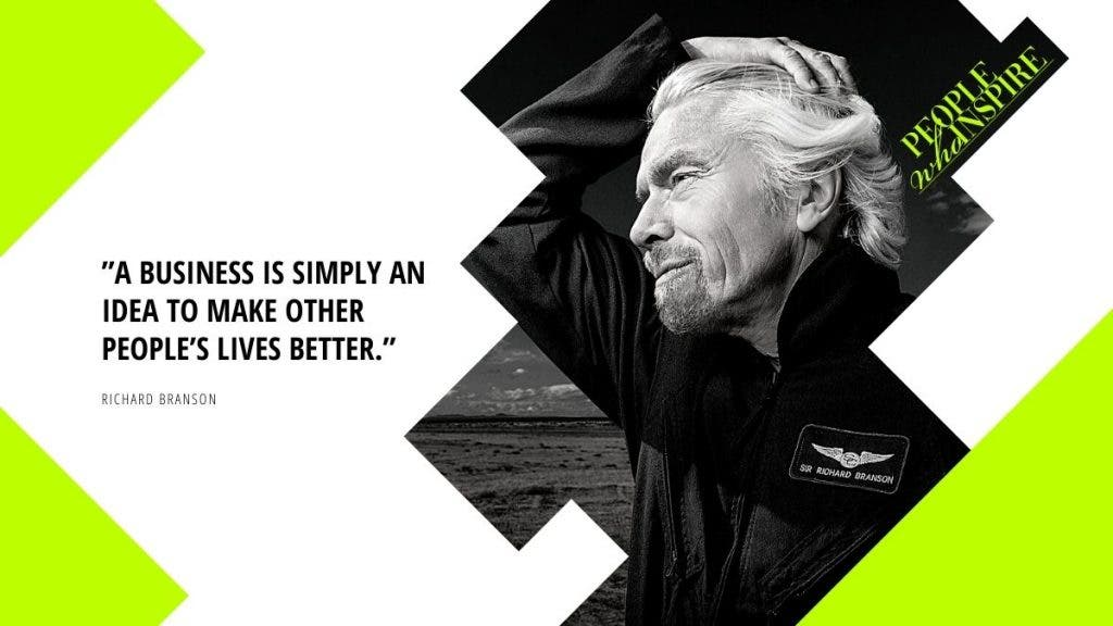 Richard Branson Quote - 10 Self-Made Billionaires — People Who Inspire The World