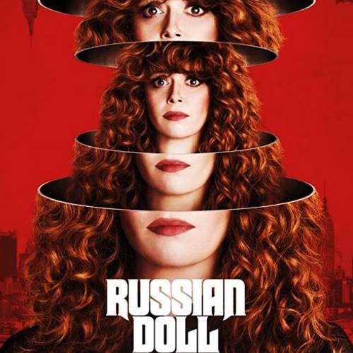 Russian-Doll-Romantic-Comedy-Netflix-Tv-And-Web-Entertainment-DKODING