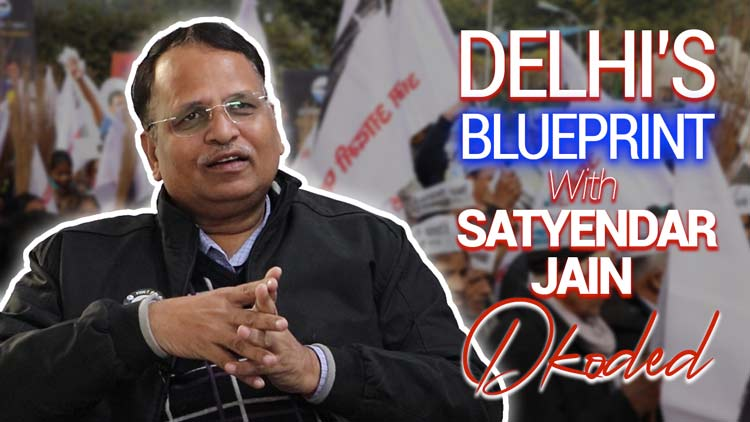 How Satyendar Jain Is Architecting A Healthy World Class Delhi