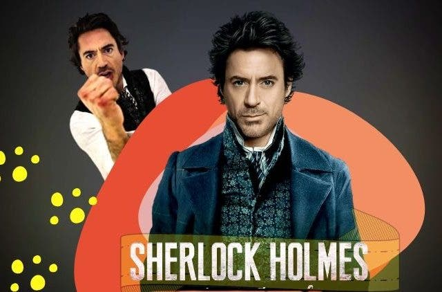 Robert Downey Jr.s portrayal of Sherlock Holmes was garbage