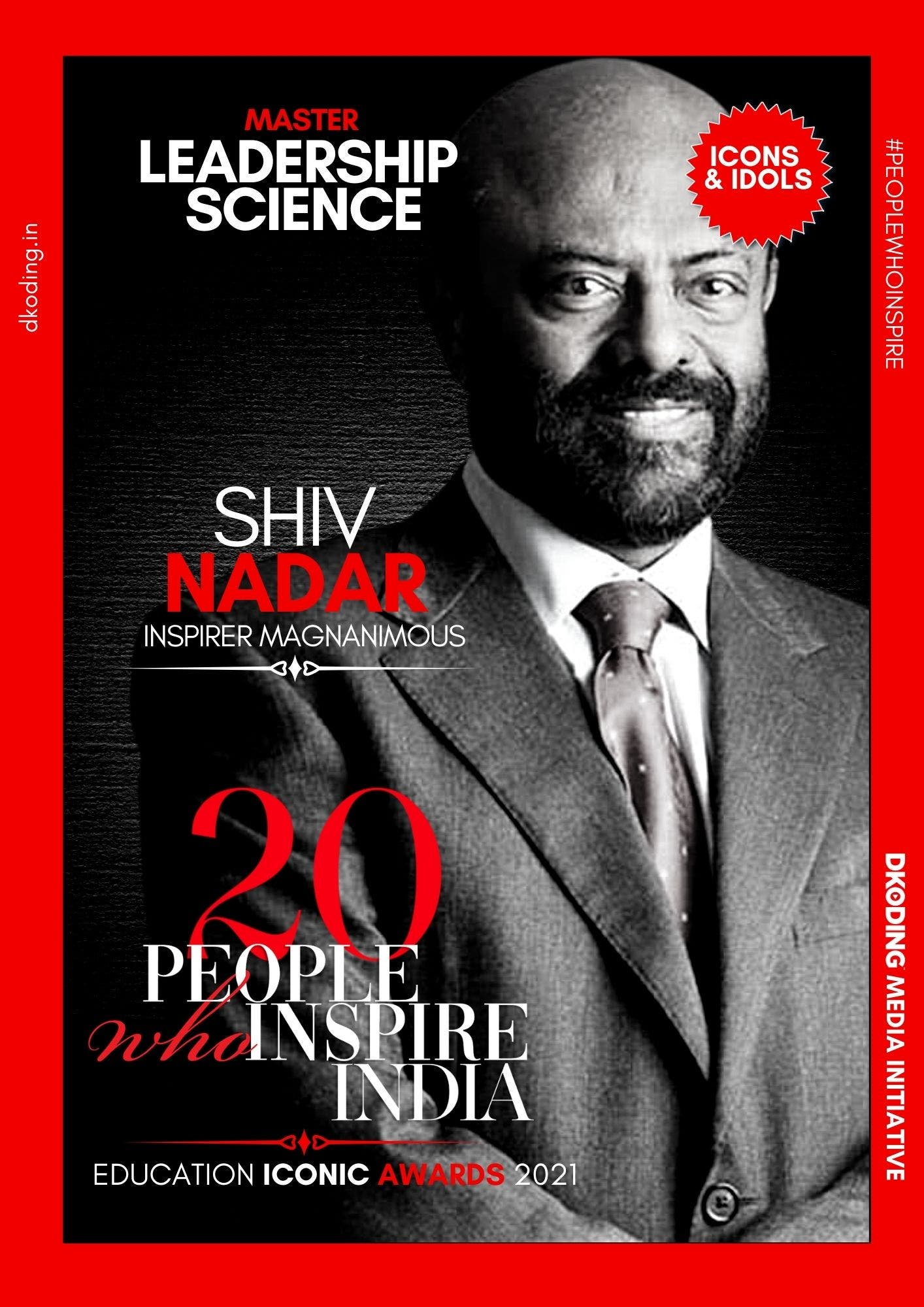 Shiv Nadar wins People Who Inspire India PWI Education Iconic Award 2021