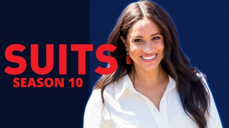 Suits Revives With Season 10: Meghan Markle Returns