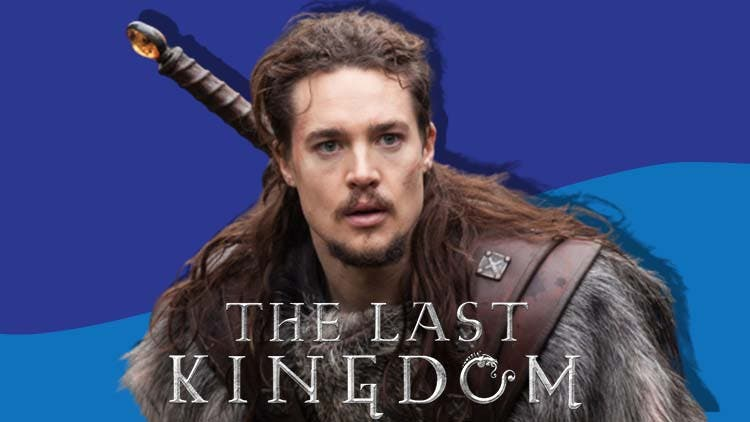Everything We Know About The Last Kingdom Season 5 On Netflix