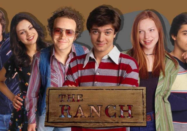 The Ranch and that 70s show