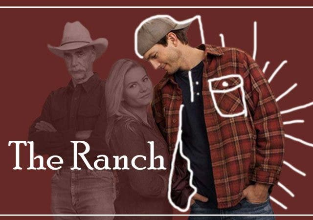 Ashton Kutcher's The Ranch