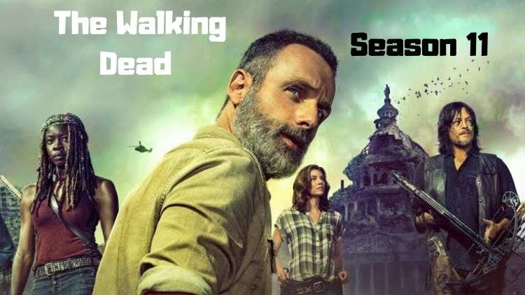 The Walking Dead Season 11 Is Walking Strong: Release Date, Cast, Spin-Off And More