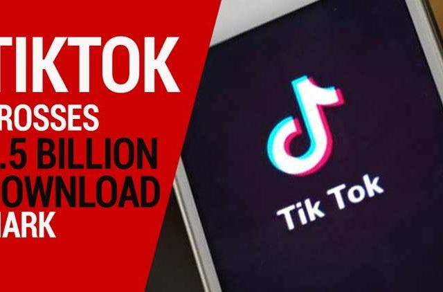 TikTok-crosses-1.5-billion-download-mark-Videos-DKODING