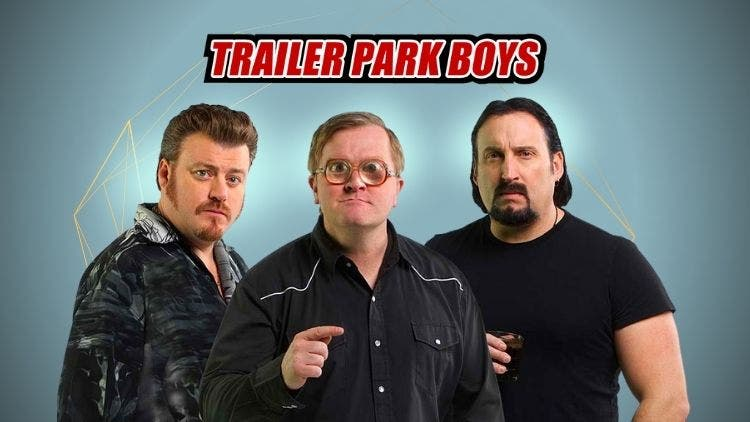 Laugh Out Loud! Trailer Park Boys Exciting New Season In The Works