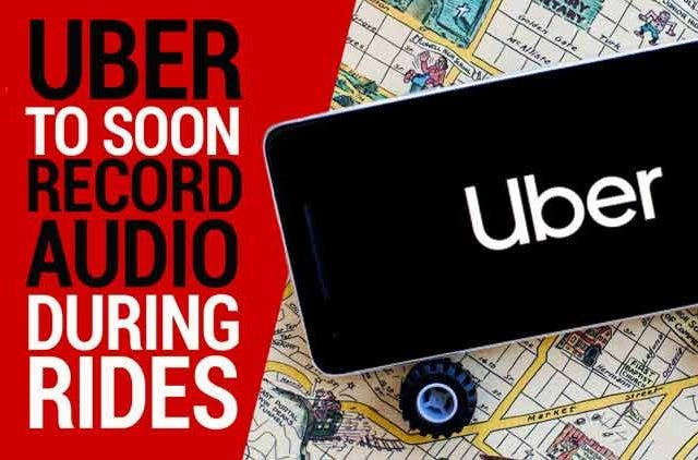 Uber-to-soon-record-audio-during-ride-Videos-DKODING