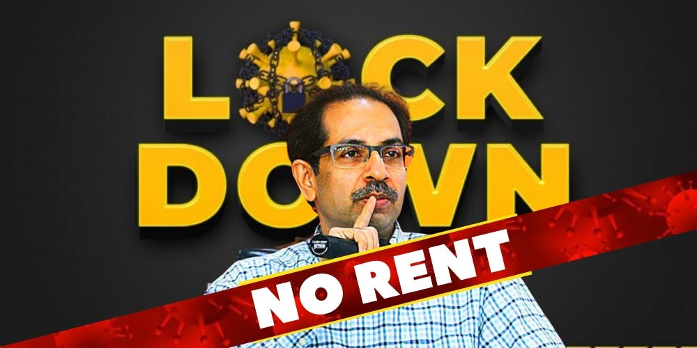 No Rent During Lockdown — Uddhav Thackeray Teaches Good Governance To Other Chief Ministers