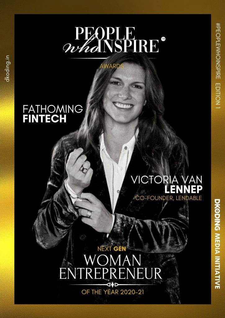 Victoria Van Lennep Lendable, People Who Inspire PWI Woman Entrepreneur of the Year Award 2020-21
