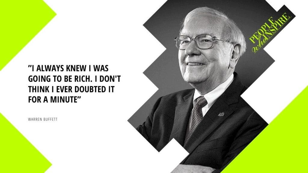 Warren Buffett Quote - 10 Self-Made Billionaires — People Who Inspire The World