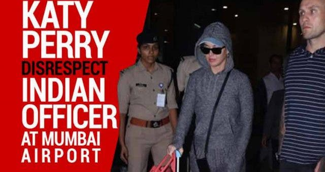 katy-Perry-Disrespect-Indian-Officer-Videos-DKODING